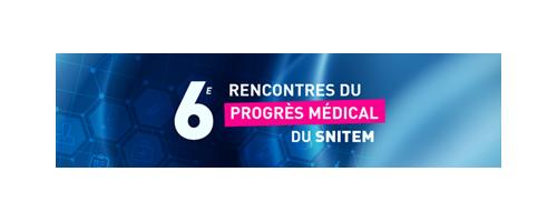 6èmes Rencontres du Progrès Médical du SNITEM